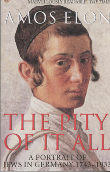 The pity of it all / Amos Elon