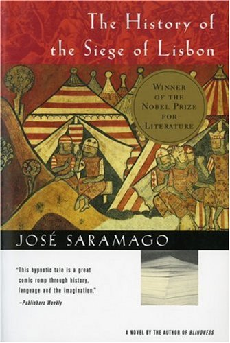 The history of the siege of lisbon / Jose Saramago