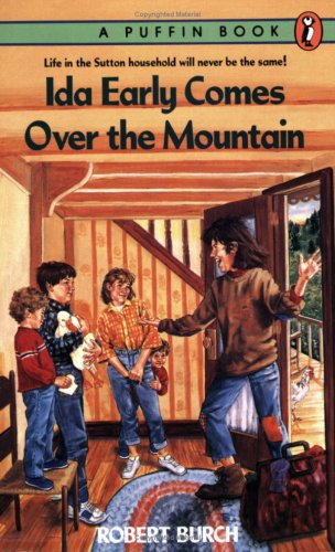 Ida early comes over the mountain / Robert Burch