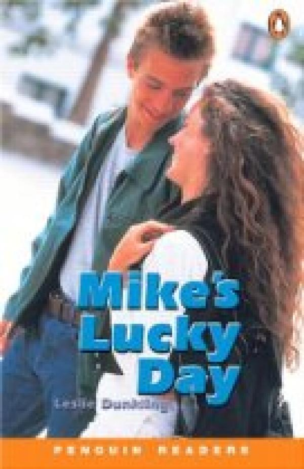 Mike's lucky day / Leslie Dunkling