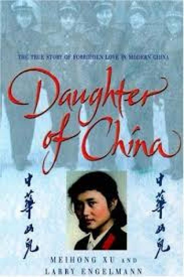 Daughter of china / Xu Meihong