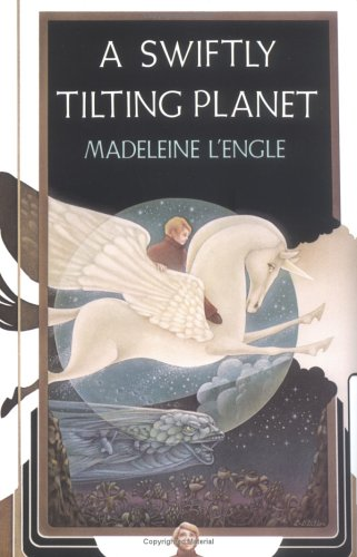 A swiftly tilting planet / Madeleine L'engle