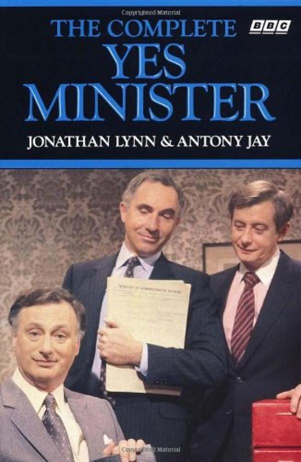 The complete yes minister / Jonathan Lynn