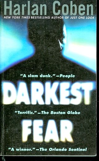 Darkest fear - A MYRON BOLITAR NOVEL / harlen coben