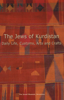 The jews of kurdistan - daily life, / Ora Schwartz Be'eri