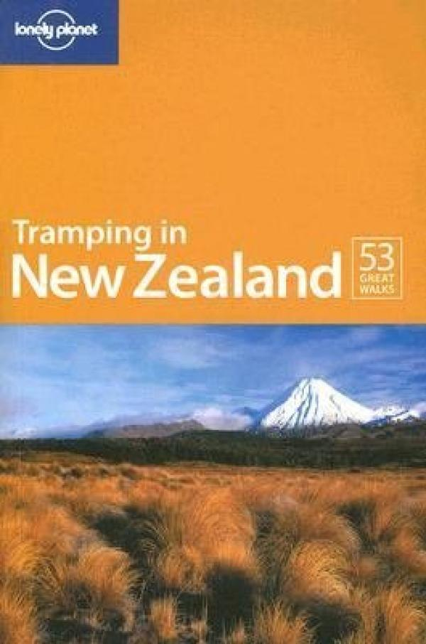 Tramping in New Zealand (6th Edition) - Lonely Planet