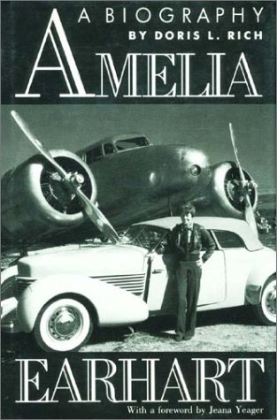 Amelia earhart - A biography / Doris L Rich