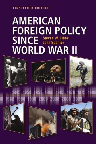 American foreign policy since world war ii / Steven W Hook