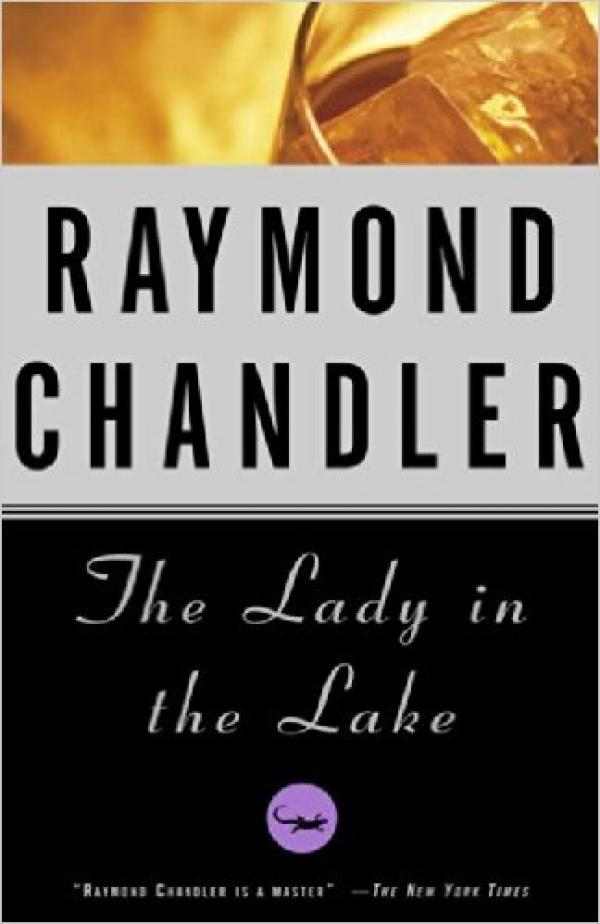 The lady in the lake / Raymond Chandier