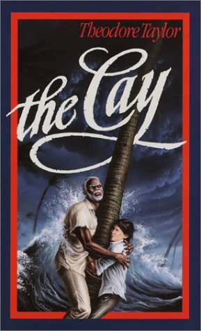 The cay / Theodore Taylor