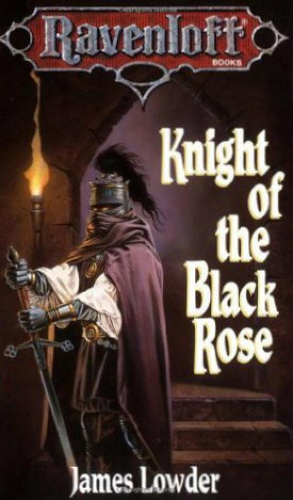 Knight of the Black Rose - Ravenloft  #2 / James Lowder