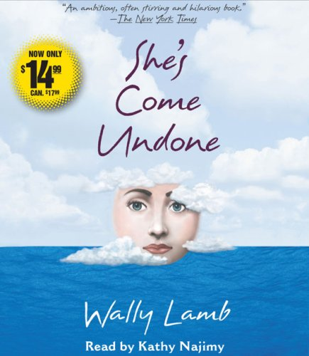 She's come undone / Wally Lamb