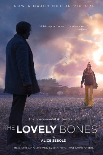 The lovely bones - A novel - Alice Sebold