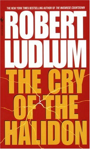 The cry of the halidon / Robert Ludlum
