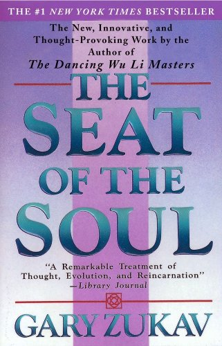 The seat of the soul - FIRESIDE BOOKS # / Gary Zukav