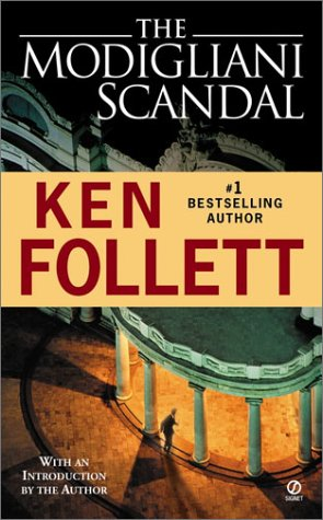 The modigliani scandal - NEW AMERICAN LIBRARY # / Ken Follett