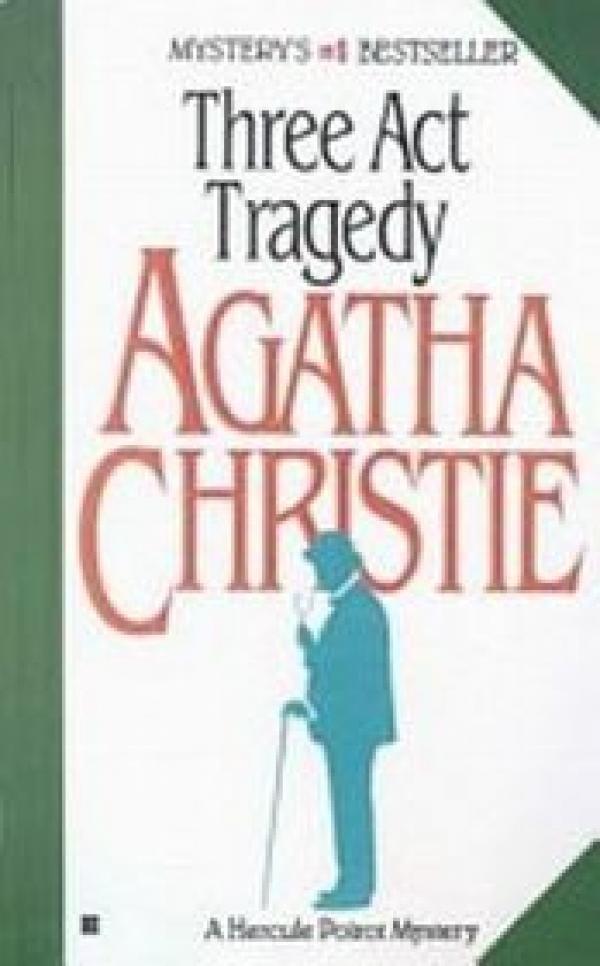 Three Act Tragedy - POIROT # - Agatha Christie