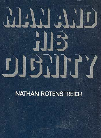 Man And His Dignity / נתן רוטנשטרייך