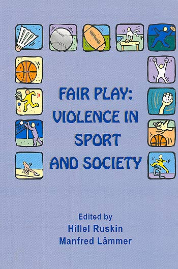 Fair Play - Violence In Sport And Society /