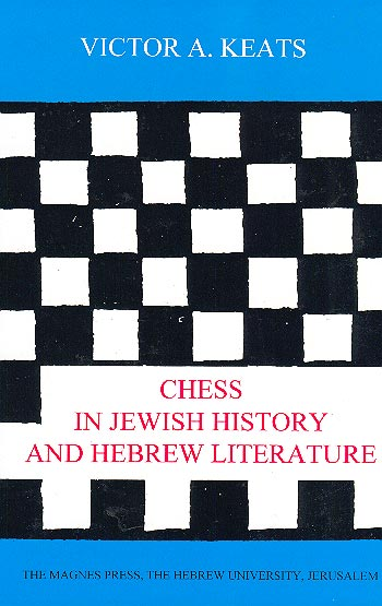 Chess In Jewish History And Hebrew Literature -
