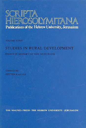 Studies In Rural Development - Scripta Hierosolymitana, Vol. Xxxiv: Essays In Memory Of Dov Weintraub /