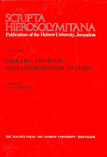 Library Archives And Information Studies - Scripta Hierosolymitana, Vol. Xxix /