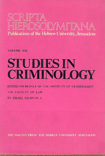 Studies In Criminology - Scripta Hierosolymitana, Vol. Xxi /