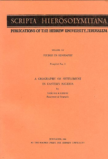 Studies In Geography - Scripta Hierosolymitana, Vol. Xv /