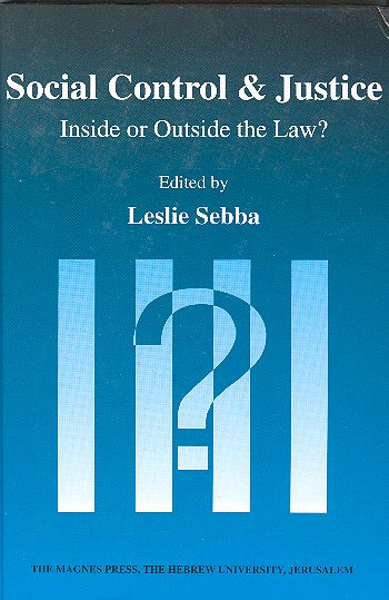 Social Control & Justice - Inside Or Outside The Law? /