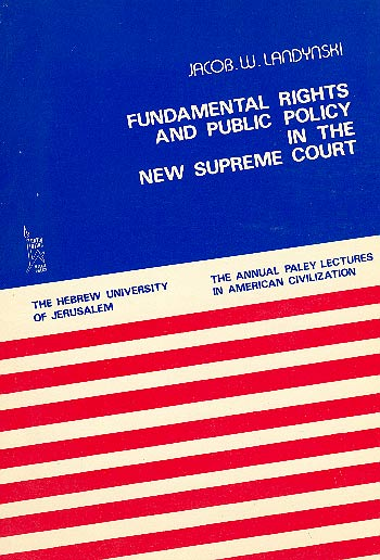 Fundamental Rights And Public Policy In The Supreme Court /