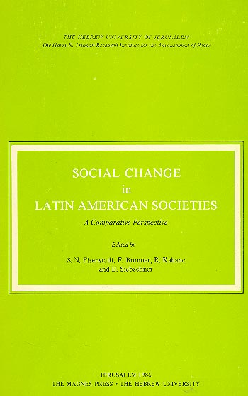 Social Change In Latin American Societies - A Comparative Perspective /