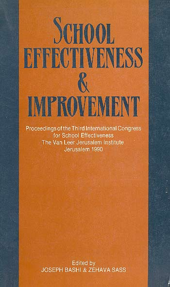 School Effectiveness And Improvement - Proceedings Of The Third International Congress For School Effectiveness /
