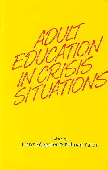 Adult Education In Crisis Situations /