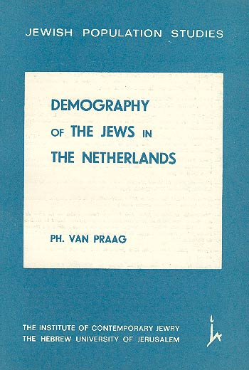 Demography Of The Jews In The Netherlands /