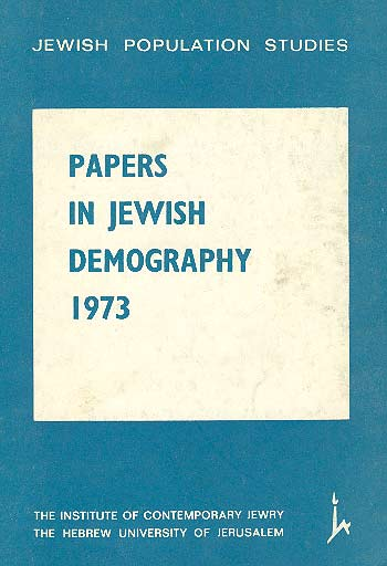 Papers In Jewish Demography, 1973 /