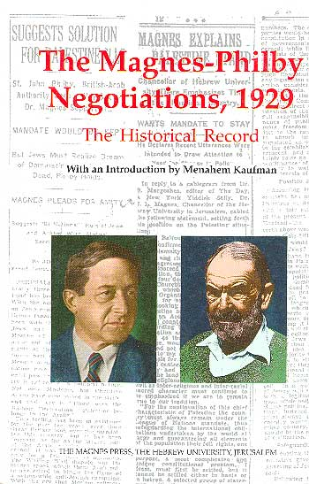 The Magnes–philby Negotiations, 1929 - The Historical Record / מנחם קאופמן