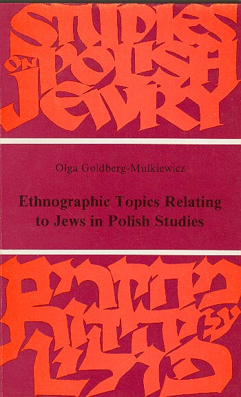Ethnographic Topics Relating To Jews In Polish Studies /