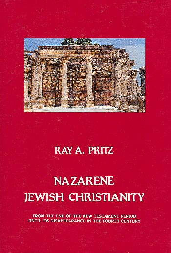 Nazarene Jewish Christianity - From The End Of The New Testament Period Until Its Disappearance In The Fourth Century /