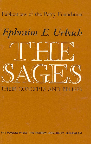 The Sages - Their Concepts And Beliefs / אפרים אלימלך אורבך