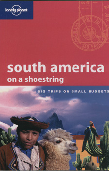 South america on a  shoestring lp10 - Lonely Planet