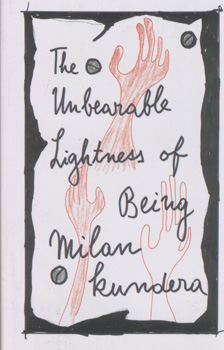 The unbearable lightness of being / Milan Kundera