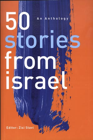 50 stories from israel - an anthology / Editor: Zisi