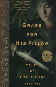 Tales of the otori 2 - grass for his pillow / Lian Hearn