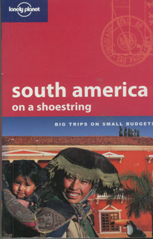 South america on a shoestring 9 - Lonely Planet