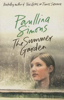 The summer garden / Paullina Simons