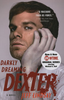 Darkly dreaming dexter / Jeff Lindsay