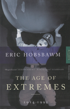The age of extremes:1914-1991 - Eric Hobsbawm