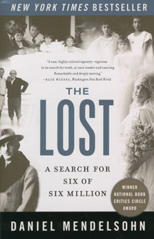 The lost:a search for six of six million - Daniel Mendelsohn