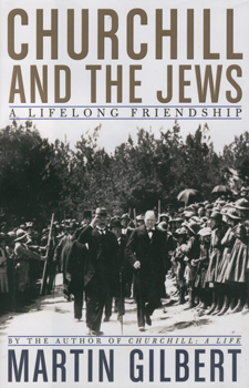 Churchill and the jews:a lifelong friendship / Martin Gilbert