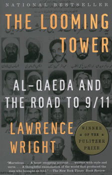 The looming tower:al qaeda and the road to 9/11 / Lawrence Wright